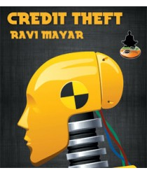 Credit Theft by Ravi Mayar - Instant Download