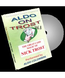 Aldo on Trost Volume 8 by Wild-Colombini Magic - DVD