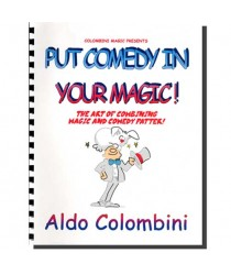 Put Comedy in Your Magic (Spiral Bound) by Aldo Colombini - Book