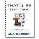 That'll Be The Day (Spiral Bound) by Aldo Colombini - Book