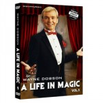 A Life In Magic Volume 1 - Starring Wayne Dobson