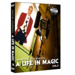 A Life In Magic Volume 2 - Starring Wayne Dobson