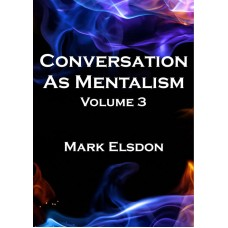 Conversation as Mentalism 3 by Mark Elsdon