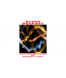 SUPER HEAR-SAY by Harvey Raft eBook DOWNLOAD
