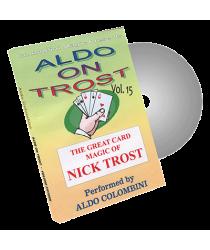 Aldo on Trost Volume 15 by Wild-Colombini Magic - DVD